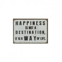 MAGNES HAPPINESS IS NOT A DESTINATION, IT IS A WAY OF LIFE