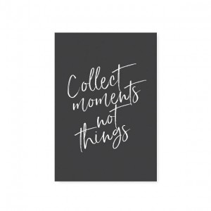 KARTKA COLLECT MOMENTS NOT THINGS TAFELGUT